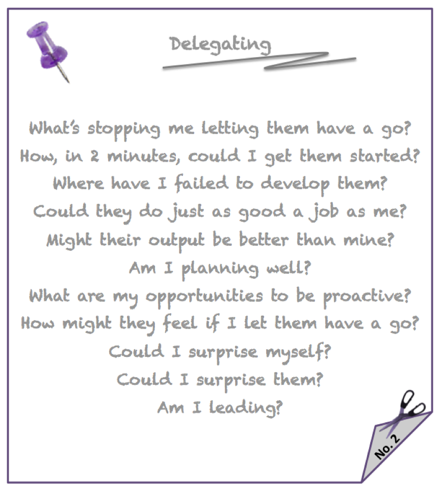 Note to self - delegating