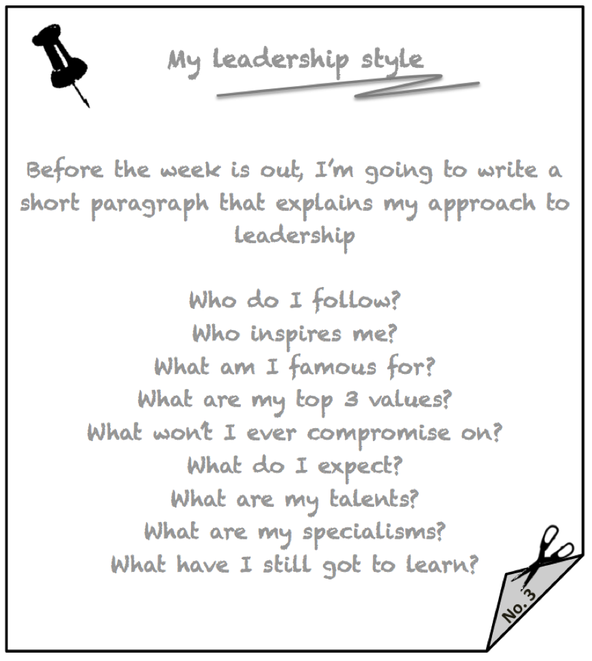 Note to self - my leadership style