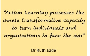 Action Learning, Eade